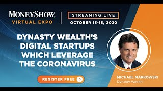 Dynasty Wealth's Digital Startups Which Leverage the Coronavirus