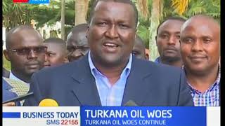 Turkana oil woes: Gov't losing cash due to delays| Business Today