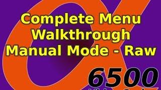 Sony A6500 Complete Menu Walk Through