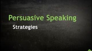 Persuasive Speaking Strategies