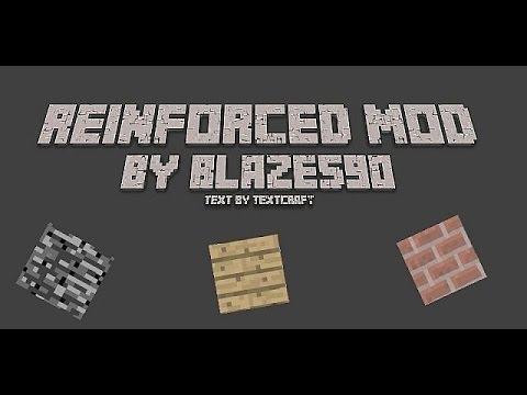 Minecraft: Reinforced Mod! (Reinforced Blocks!)