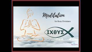 Meditation for Busy Christians Testimonial!