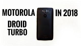 Motorola Droid Turbo in 2018
