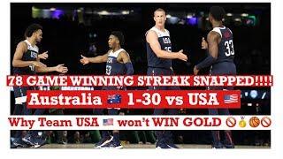 Team USA 78 Game Win Streak Snapped In 98-94 UPSET LOSS to Australia!
