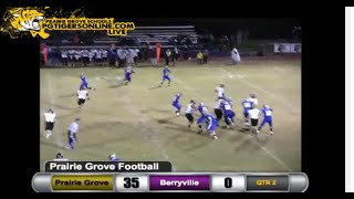 Prairie Grove (35) vs Berryville (15) 2013