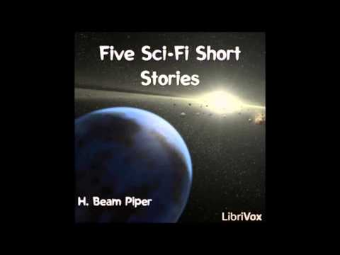 Five short stories by classic science fiction writer H. Beam Piper (FULL Audiobook)