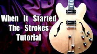 When It Started - The Strokes  ( Guitar Tab Tutorial & Cover )