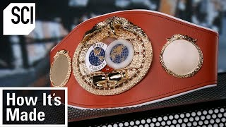 How Boxing Championship Belts Are Made | How Its Made