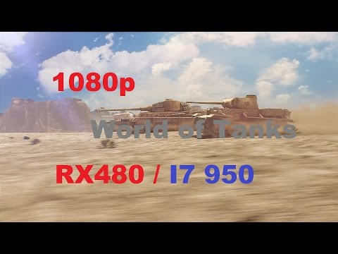 World of Tanks : i7 950 4Ghz / RX 480 / Frame rate test