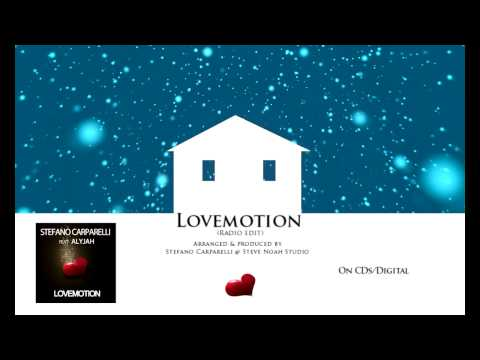 , title : 'Stefano Carparelli feat Alyjah - Lovemotion (Radio edit)'