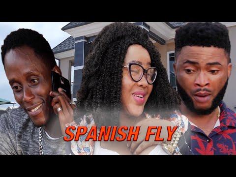 SPANISH FLY  - NEW MOVIE 2019 LATEST NIGERIAN NOLLYWOOD MOVIE