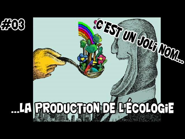 Vidéo, Micro Lopé - #3 # La production de l'écologie