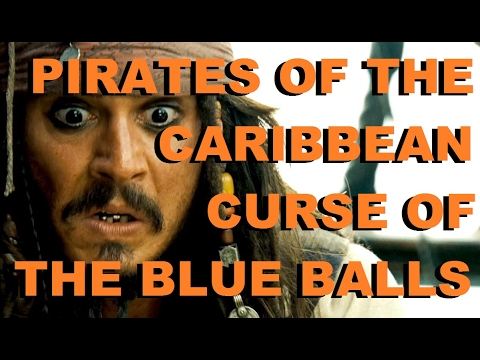 Pirates of the Caribbean Curse of the Blue Balls