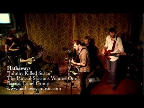 Hathaways - Johnny Killed Susan