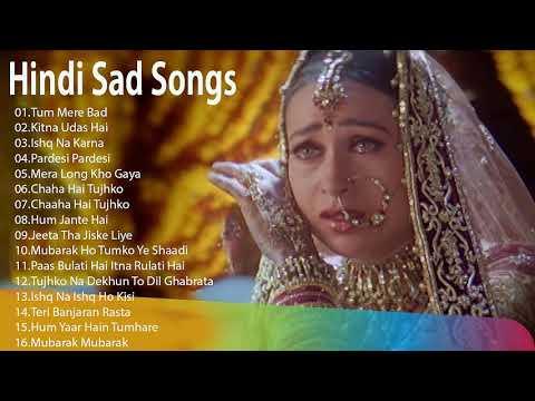 प्यार में बेवफाई का सबसे दर्द भरा गीत - Hindi Sad Songs - गीत मेरे दिल को छुआ - 90 &#39s Evergreen