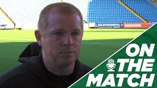 Neil Lennon On The Match | Kilmarnock 1-1 Celtic