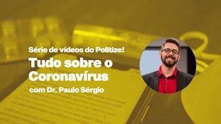 Terceiro episódio da série sobre o Coronavírus