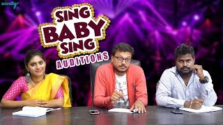 Sing Baby Sing Auditions || Wirally Originals || Tamada Media