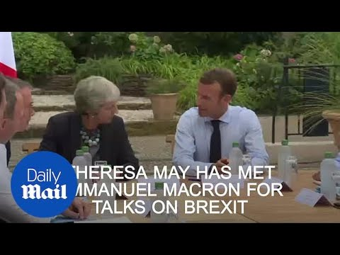 May meets Macron in bid to win support for Brexit plans - Daily Mail