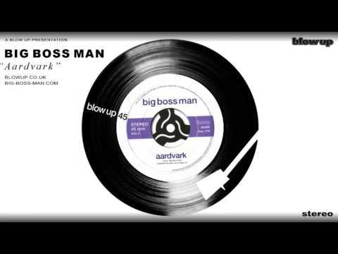 Big Boss Man - Music Profile | BANDMINE COM