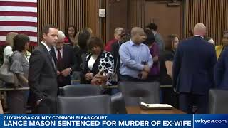 WATCH | Former Cuyahoga County Judge Lance Mason Sentenced For Murder Of Ex Wife