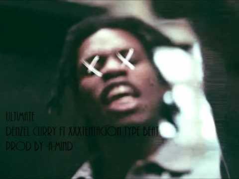 Ultimate (Denzel Curry Ft XxXTentacion Type Beat) Prod By -A-Mind
