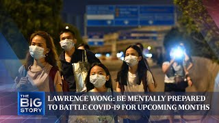 Lawrence Wong: Be mentally prepared to battle Covid-19 for months | The Straits Times