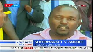 Kakamega leaders storm supermarket and demand that locals be given jobs