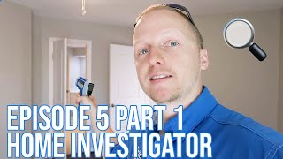 Home Investigator: Episode 5 Part 1