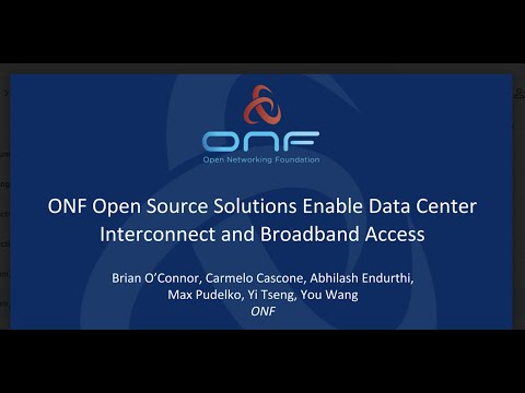 ONF Open Source Solutions Enable Data Center Interconnect and ...