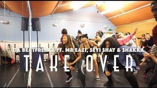 ZINNY X Da Beatfreakz Ft Mr Eazi +Seyi Shay + Shakka | TAKEOVER Choreography