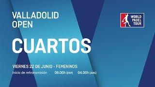 Cuartos de final femeninos - Valladolid Open 2018 - World Padel Tour