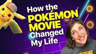 The Life Changing Magic of Detective Pikachu || Mayim Bialik
