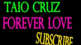 Taio Cruz Forever Love !!! NEW SONG 2010 !!!