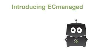 ECmanaged video