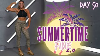 50 Minute Full Body Circuit Workout NO EQUIPMENT NEEDED! | Summertime Fine 2.0 - Day 50