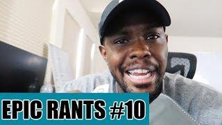 Should You Go To College & Spending Money On Hoodrats! - Epic Rants Ep.10