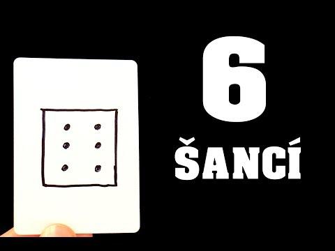 6 Šancí – Kouzlo s vysvětlením!