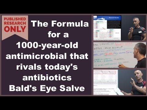 De formule voor een 1000 jaar oud antimicrobieel middel dat de hedendaagse antibiotica Bald's Eye Salve kan evenaren