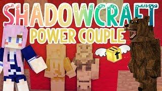 Power Couple! | Shadowcraft 2.0 | Ep. 24