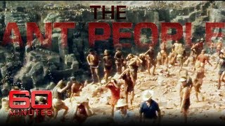 Men dying in dozens digging for gold | 60 Minutes Australia