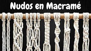 8 NUDOS BÁSICOS En MACRAMÉ (paso A Paso) | 8 Basic Macrame Knots