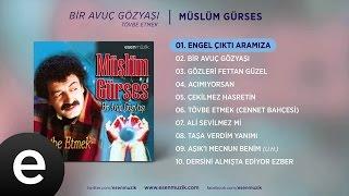 Engel Çıktı Aramıza (Müslüm Gürses) Official Audio #engelçıktıkarşımıza #müslümgürses - Esen Müzik