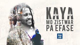 Kaya: Mo Zistwar Pa éfasé