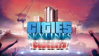 Cities: Skylines - Concerts Youtube Video