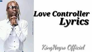 Love Controller By Sat B [Officiel Officiel Lyrics]