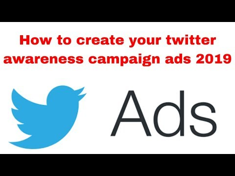 How to create your twitter awareness campaign ads 2019