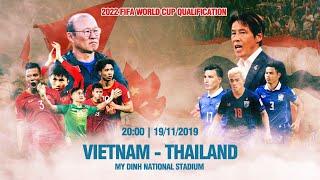 LIVE | VIETNAM - THAILAND | 2022 FIFA World Cup qualification | Next Sports
