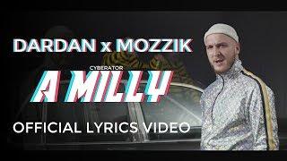 Dardan X Mozzik   A MILLY ( Official Lyrics Video )