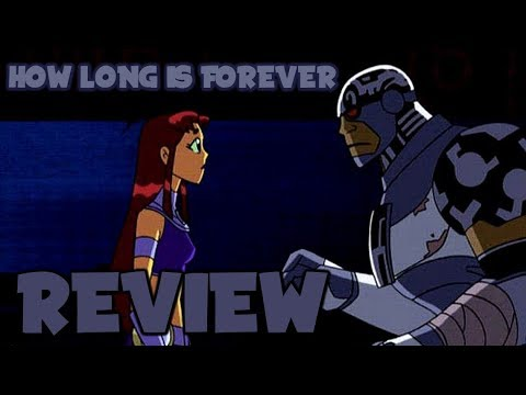 Teen Titans Review - How Long Is Forever? | Titans Tuesday #13